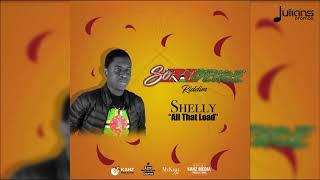 Shelly - All That Load (SoCadence Riddim)