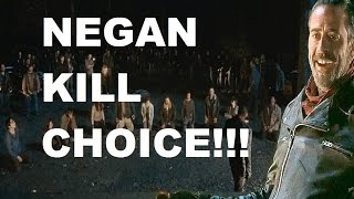 The Walking Dead Season 7 - NEGAN KILL CHOICE - YOU PICK!!!