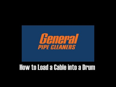 How to Load Cable into Drum machine - General Pipe Cleaners