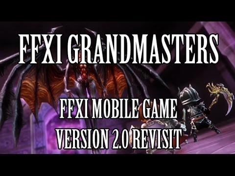 Final Fantasy XI Grandmasters - Version 2.0 Revisit (JP Mobile Game)