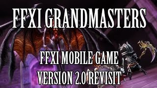 Final Fantasy XI Grandmasters - Version 2.0 Revisit (JP Mobile Game)