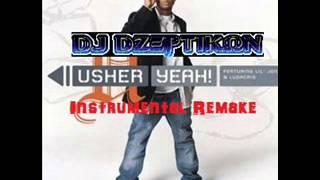 Usher - Yeah (Instrumental Remake) By DJ DZeptikon from WolfClanBeatz