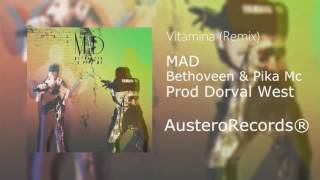 Vitamina (DMW Remix) - Bethoveen Feat Pika Mc (Dorval M West prod)