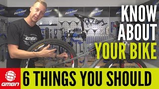 6 Things Every Mountain Biker Should Know About Their Bike ? | MTB Maintenance