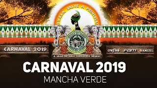 Mancha Verde - Samba Enredo 2019 (Música Carnaval 2019)