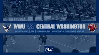 VB | WWU Vs. Central Washington (5/1/21 - Match 2)