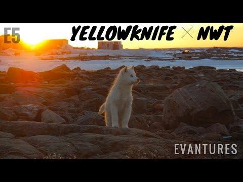 E5: Exploring Yellowknife, NWT, CANADA