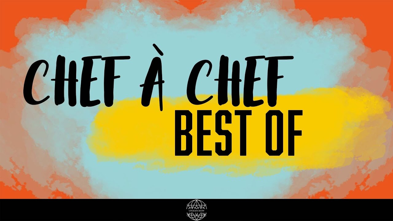 CHEF A CHEF - BEST OF #2