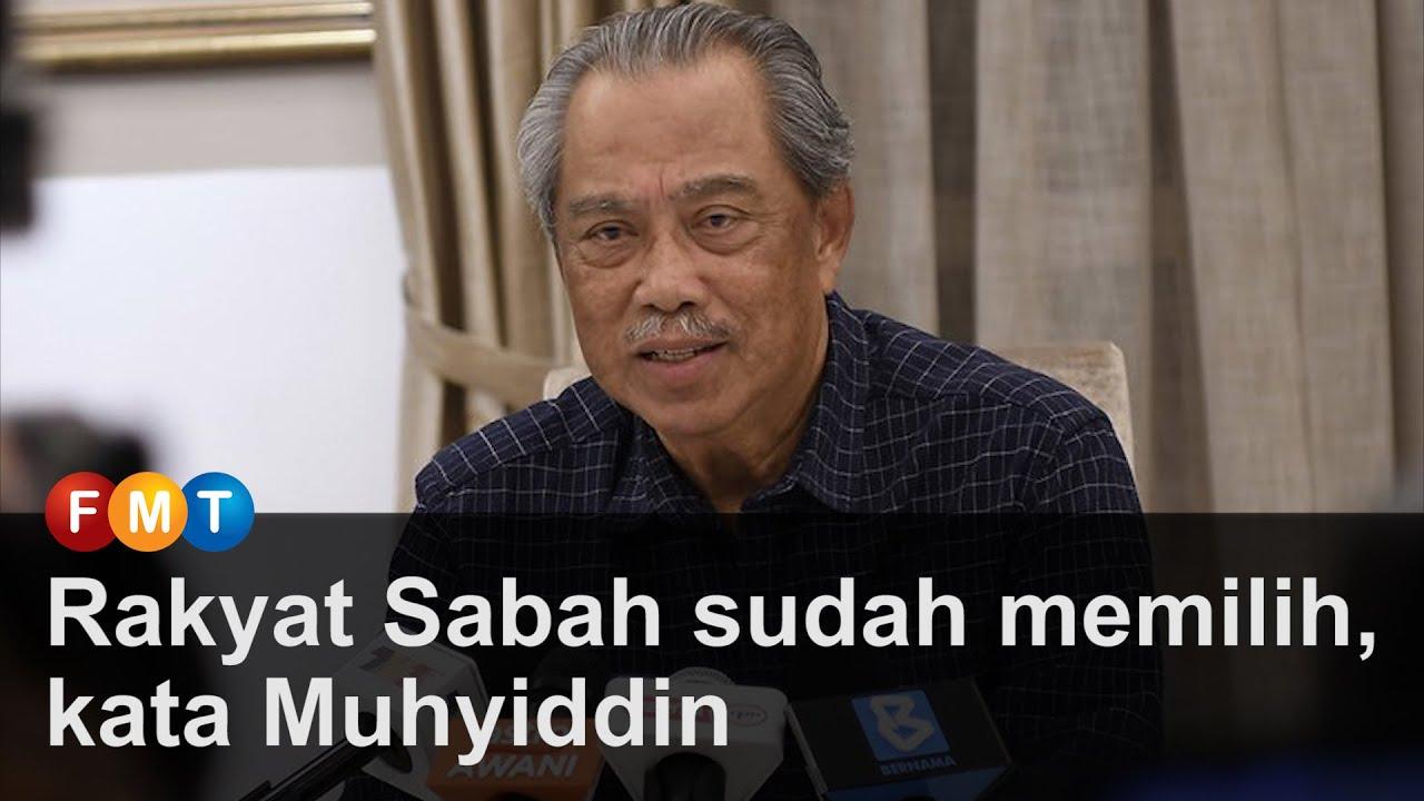 Rakyat Sabah sudah memilih, kata Muhyiddin