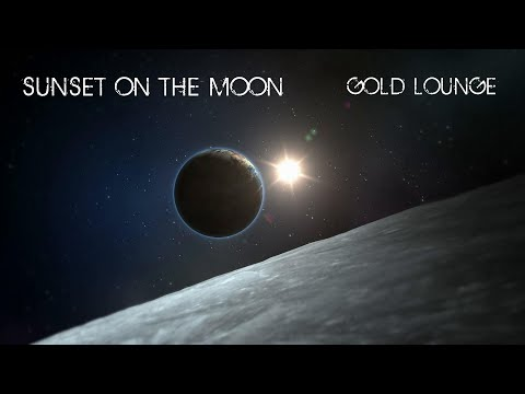 Chillout music - Gold Lounge - Sunset on the Moon
