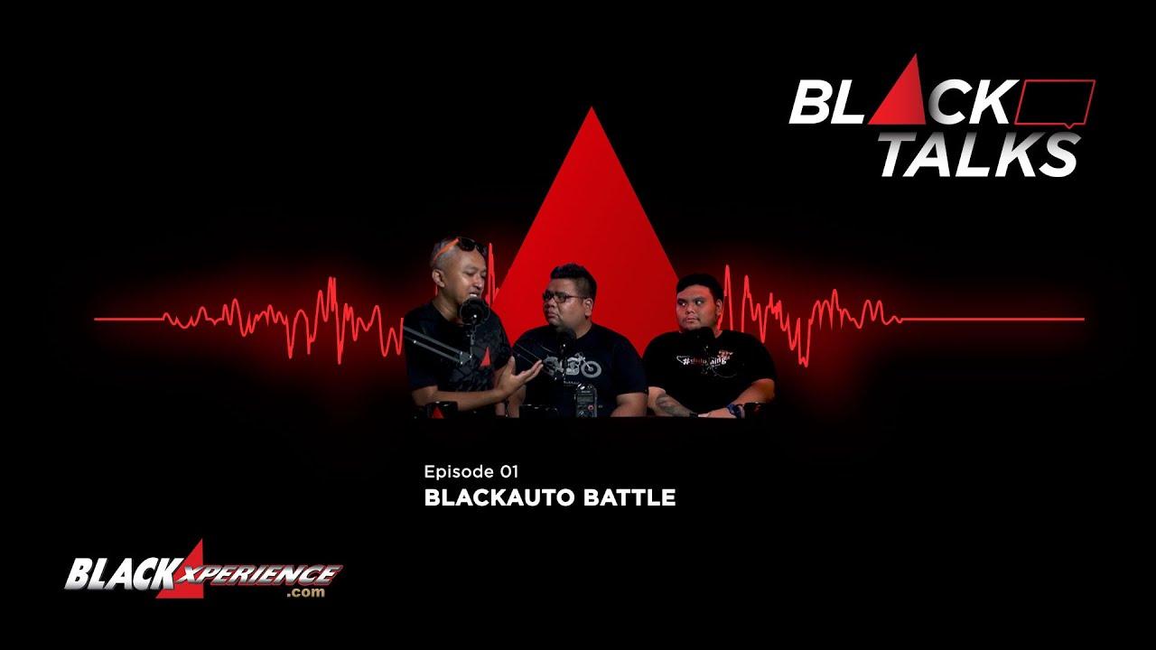 Ngobrolin BlackAuto Battle dan Pandangan Skeptis Anak Mobil | BlackTalks - S1 • E1