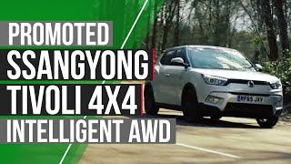 Promoted: Ssangyong Tivoli 4x4 - Intelligent Awd To Make Your Life Easier