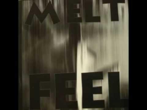 Filterless Records - Melt  Feel - A1 Feel