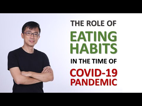 Doctor, how do I eat healthy during Covid-19 coronavirus pandemic? Role of Healthy Eating Habits.
