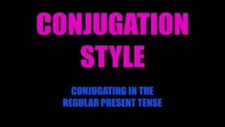 Spanish Conjugation Style (Mr. Simonsen)