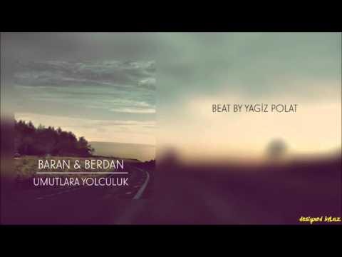 Berdan & Baran | Umutlara Yolculuk
