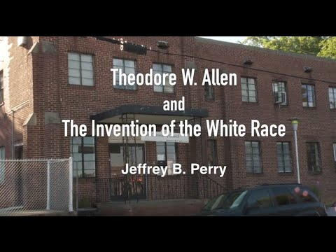 theodore-w.-allen-and-the-invention-of-the-white-race---jeffrey-b.-perry