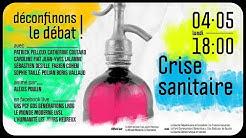 Déconfinons le Débat - Crise sanitaire - lundi 4 mai 2020