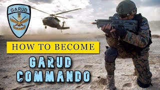 How To Become Garud Commando | Join Special Force Of Indian Air Force | As  Officer and As Jawan