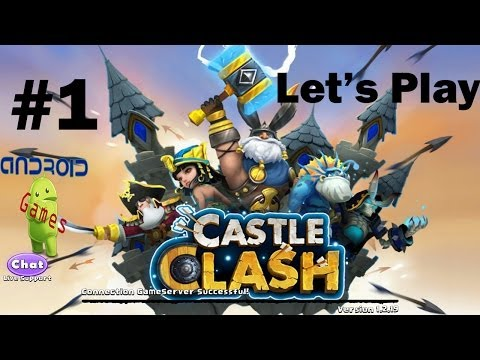 Let's Play Castle Clash Episode #1