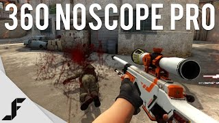360 NOSCOPE PRO - Counter-Strike Global Offensive