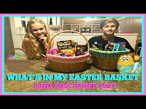 WHAT'S IN MY EASTER BASKET AND EASTER EGG HUNT 2017