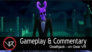 The VR Shop - Deathjack - Gear VR Gameplay