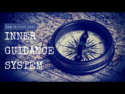 How To Trust Your Inner Guidance System