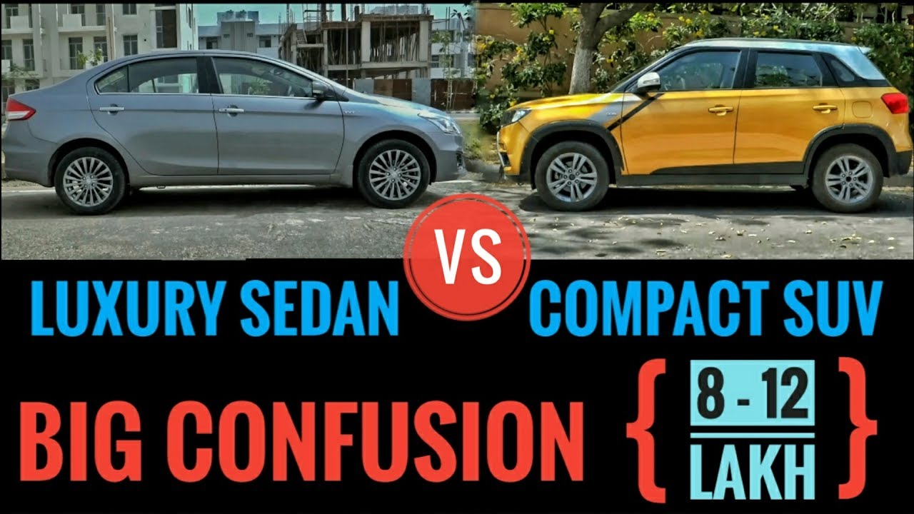 Sedan Vs Compact Suv In India