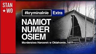 Tajemnica Namiotu Numer Osiem - KryminalnieExtra #19