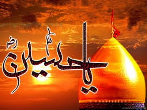 Ya Hussain Karbala Hussain Or Karbala Say...