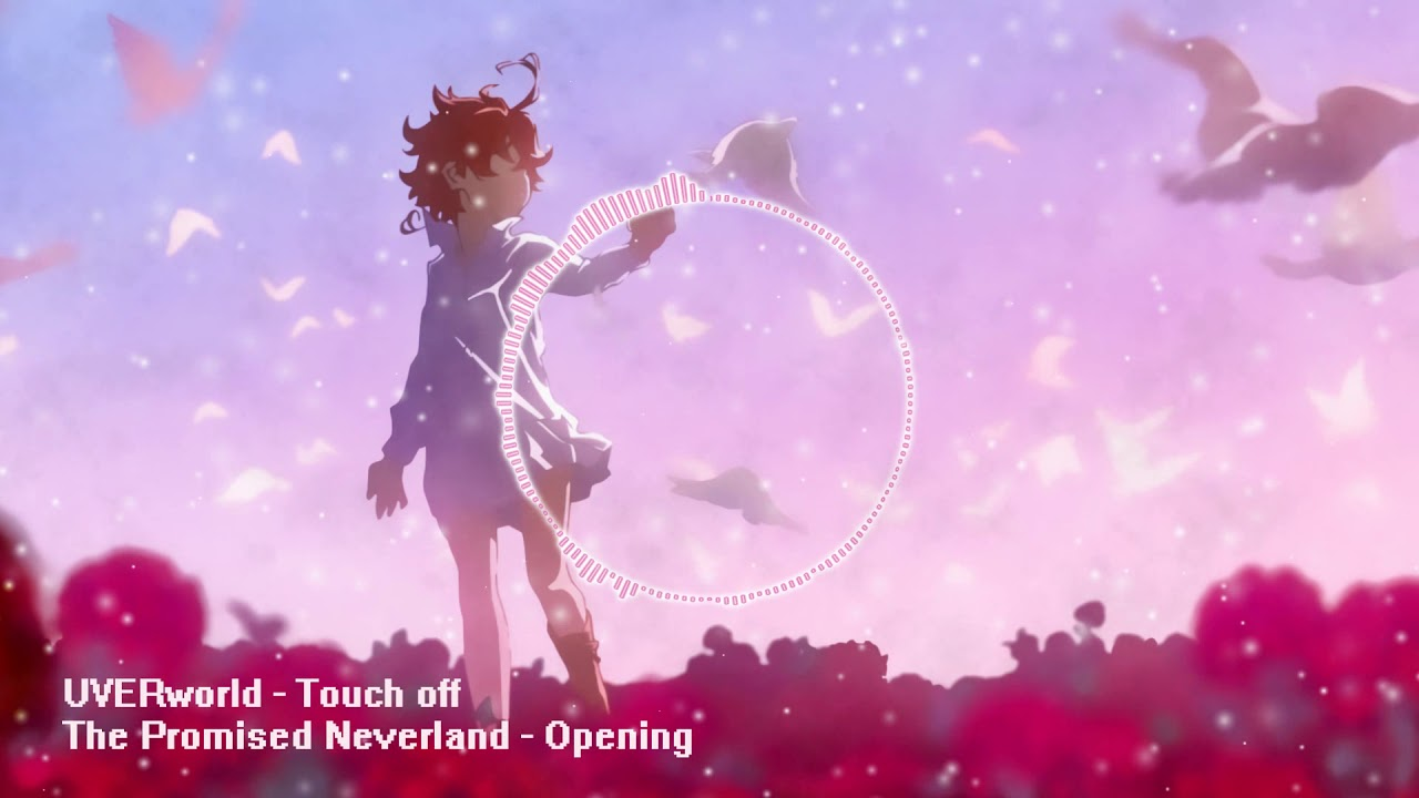 Yakusoku no Neverland Opening ~ Touch off ~ 「UVERworld」Drumstep - Remix