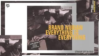 Brand Nubian - Straight Off Da Head