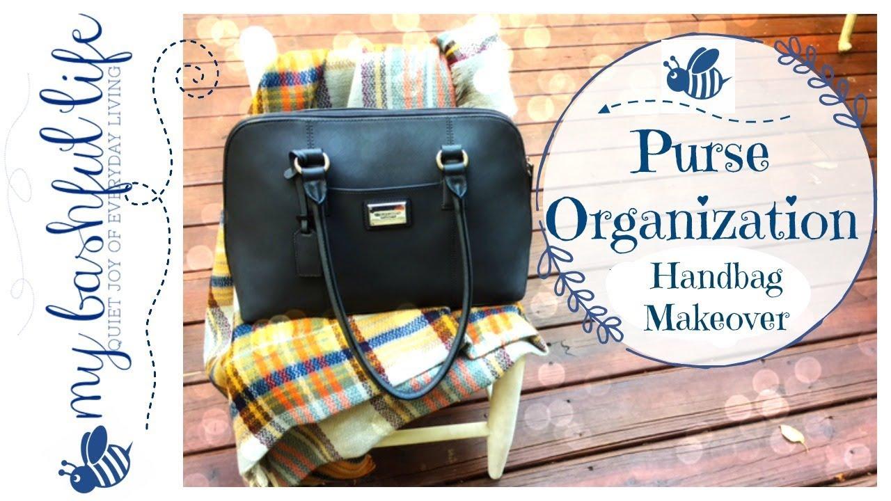 Purse Organization Handbag Makeover