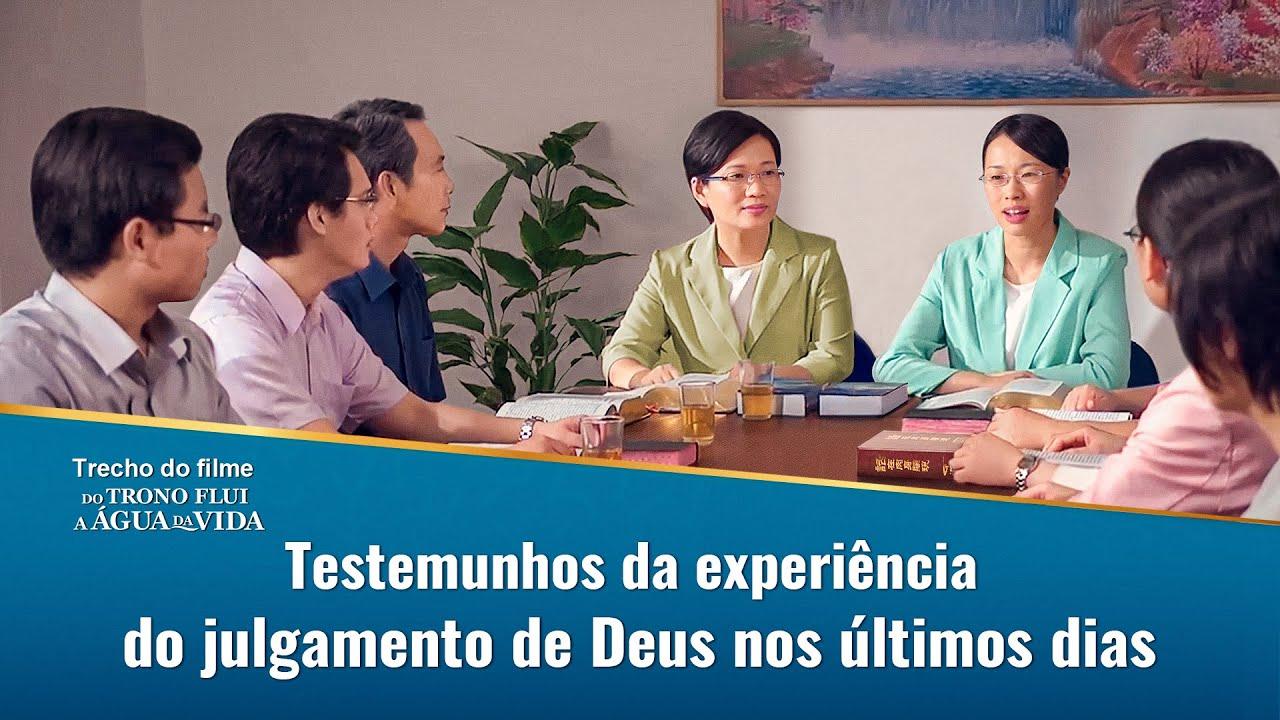 """Filme evangélico """"Do trono flui a água da vida"""" Trecho 9 – Testemunhos da experiência do julgamento de Deus nos últimos dias"""