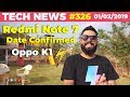 Redmi Note 7 Launch Date Confirmed, Oppo K1 Date,Galaxy S10 Crazy Price,Amazing Vivo V15 Pro-TTN#326