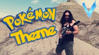 "Pokemon Theme Song ""Epic Metal"" Cover/Remix (Little V)"