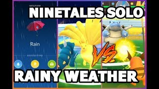 POKEMON GO RAINY WEATHER NINETALES SOLO | ELECTRIC POKEMON BATTLE IN THE RAIN