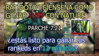 Gana tus rankeds en 12 minutos con Nature's Prophet. Parche 7.21