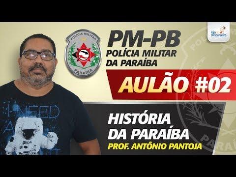 Aulão #02 - PM-PB - História da Paraíba - Antônio Pantoja