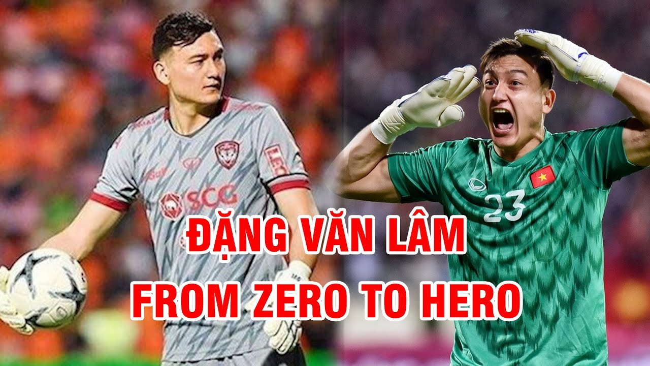 """Đặng Văn Lâm - From Zero to Hero   Từ """"người thừa"""" đến cầu thủ đắt giá nhất Việt Nam   NEXT SPORTS"""