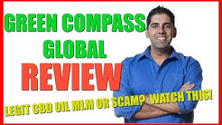 Green Compass Global Review - Legit CBD Oil MLM or Massive Scam? WATCH THIS!