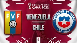 VENEZUELA VS CHILE EN VIVO