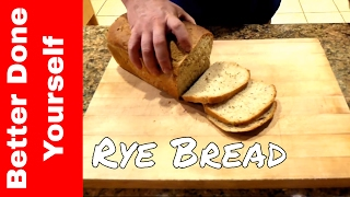 How To Make Your Own Sandwich Loaf Rye Bread