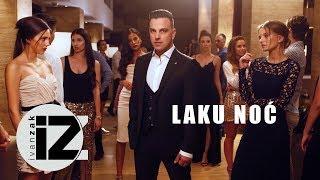 Смотреть клип Ivan Zak - Laku Noć