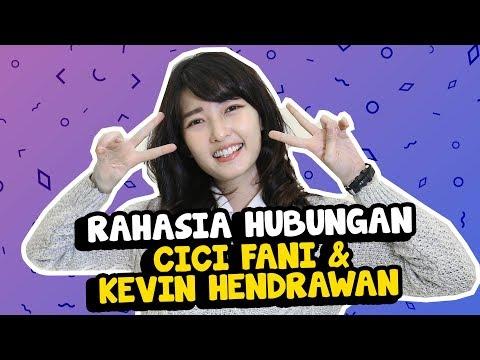 Cici Fani Bongkar Hubungan Dengan Kevin Hendrawan