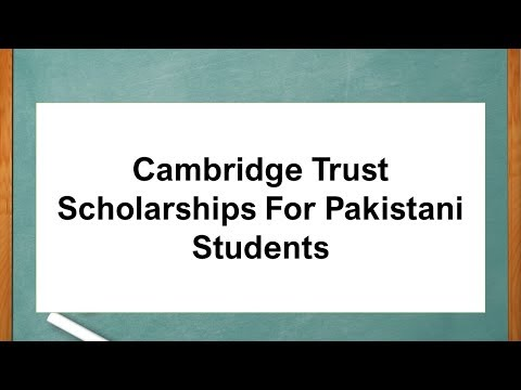Cambridge Trust Scholarships For Pakistani Students