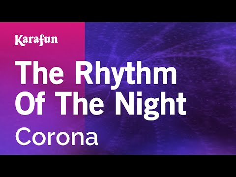 Karaoke The Rhythm Of The Night - Corona *