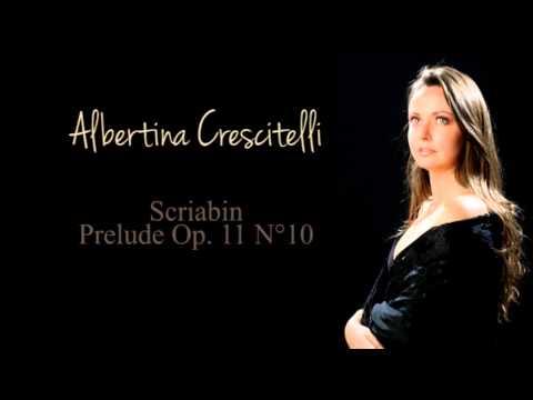 Albertina Crescitelli plays Scriabin Prelude Op.11 No.10
