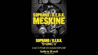 "SOPRANO & REDK ""MESKINE"" (son officiel E=2MC's)"
